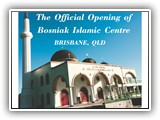 Bozniac Islamic Centre OPENING 8 NOVEMBER